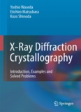 X-Ray Diffraction Crystallography: Introduction, Examples