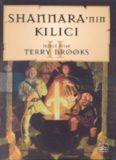 Shannara'nın Kılıcı II - Terry Brooks