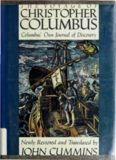 The Voyage of Christopher Columbus: Columbus' Own Journal of Discovery Newly Restored
