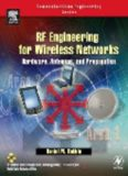 RF Engineering for Wireless Networks: Hardware, Antennas, and Propagation (Communications