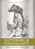 Suffering and Sovereignty John Flavel and the Puritans on Afflictive Providence
