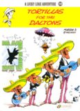 Tortillas for the Daltons: A LuckyLuke Adventure, No. 10 (Lucky Luke Adventure)