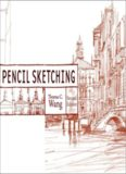 Pencil Sketching, 2nd Edition