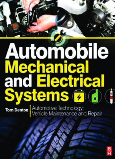 Automobile Mechanical and Electrical Systems: Automotive Technology: Vehicle Maintenance and Repair (Vehicle Maintenance & Repr Nv2)