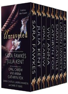 Sara Fawkes, Julia Kent, Opal Carew, Vivi Anna, Cathryn Fox, Sarah Castille, Lauren Hawkeye