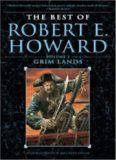 The Best of Robert E. Howard: Grim lands
