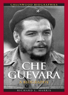 Che Guevara: A Biography (Greenwood Biographies)