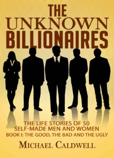 The Unknown Billionaires: The life stories of 50 self-made men and women