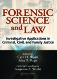 Forensic Science and Law : Investigative Applications in Criminal, Civil and Family Justice