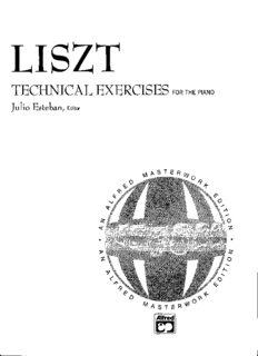 Page 1 LISZT TECHNICAL EXERCISES FOR THE PIANO Julio Esteban, Editor & :::::: * 3: 888: 838 ...