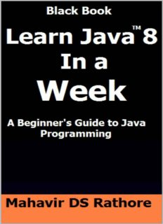 Learn Java 8 In a Week: A Beginner's Guide to Java Programming
