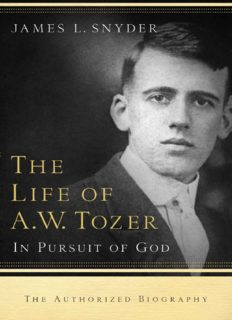 The life of A.W. Tozer : in pursuit of God