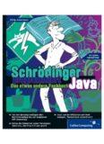 Schrödinger programmiert Java Das etwas andere Fachbuch