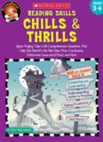 Reading Skills Chills & Thrills: Spine-Tingling Tales with Comprehension Questions That Help Kids Identify the Main Idea, Draw Conclusions, Determine Cause and Effect, and More; Grades 3-6