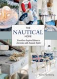 The Nautical Home : Coastline-Inspired Ideas to Decorate with Seaside Spirit
