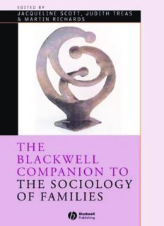 The Blackwell Companion to the Sociology of Families (Blackwell Companions to Sociology)