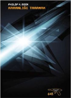 Karanlığı Taramak - Philip K. Dick