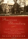 American Bloomsbury : Louisa May Alcott, Ralph Waldo Emerson, Margaret Fuller, Nathaniel Hawthorne, and Henry David Thoreau : their lives, their loves, their work