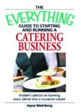 Everything Guide to Starting and Running a Catering Business: Insider's advice on turning your talent into a Career