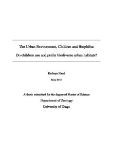 The Urban environment, children and Biophilia: do children use and prefer biodiverse urban ...