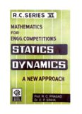 Statics A new approach Prof R C Prasad ( Ramchandra ) Dr C P Sinha for IIT JEE Engineering Competitions Entrance Exams Good Books Patna