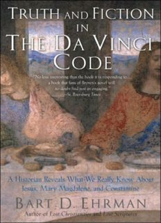 Truth and Fiction in The Da Vinci Code: A Historian Reveals What We Really Know about Jesus, Mary Magdalene, and Constantine