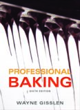 Professional Baking 6th - W. Gisslen