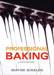 Professional Baking 6th - W. Gisslen