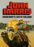 Harkaway's Sixth Column