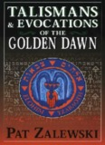 Talismans-Evocations-of-the-Golden-Dawn(1)