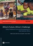 Africa's Future, Africa's Challenge ECCD in Sub-Saharan Africa