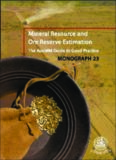 Mineral resource and ore reserve estimation : the AusIMM guide to good practice