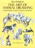 The Art of Animal Drawing: Construction, Action Analysis, Caricature (Dover Books on Art Instruction, Anatomy)