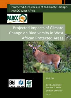 Baker D.J. and Willis S.G. 2015. Projected Impacts of Climate Change on Biodiversity in West African