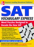 Jacqueline Byrne, Michael Ashley-SAT Vocabulary Express_ Word Puzzles Designed to Decode ...