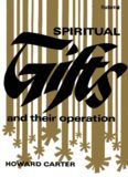 Spiritual Gifts and Their Operation