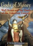 Gods of Money - Wall Street and the Death of the American Century