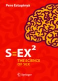 S=EX[superscript 2] : the science of sex