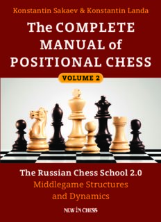 The Complete Manual of Positional Chess: The Russian Chess School 2.0, Volume 2: Middlegame Structures and Dynamics