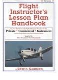 Flight Instructor's Lesson Plan Handbook by Ed Quinlan