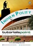 Download Indian Polity Tutorial (PDF Version)