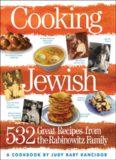 Cooking Jewish: 532 great recipes from the Rabinowitz familya