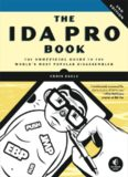 IDA Pro Book_ The Unofficial Guide to the World..