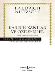 İnsanca, Pek İnsanca-2 - Friedrich Wilhelm Nietzsche