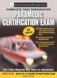 Paramedic Exam (Paramedic Certification Guide)