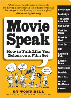 Movie Speak: How to Talk Like You Belong on a Movie Set