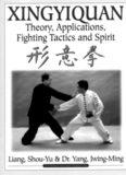 Master Liang Shou-Yu's & Dr. Yang Jwing-Ming's 'Xing Yi Quan'
