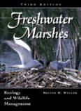 Freshwater Marshes: Ecology and Wildlife Management (Wildlife Habitats, Vol 1)