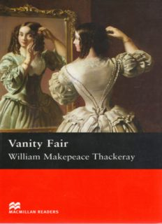 Page 1 Vanity Fair William Makepeace Thackeray MACMILLAN READERS Page 2 MACMLLAN ...