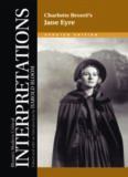 Charlotte Bronte's Jane Eyre (Bloom's Modern Critical Interpretations)